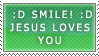 Smile, Jesus loves you stamp by SailorSolar