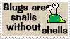 Slugs are Snails Stamps by SailorSolar