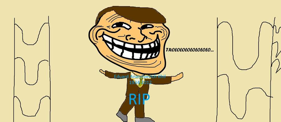 RIP Trololo Guy by GoldenRetrieverGirl