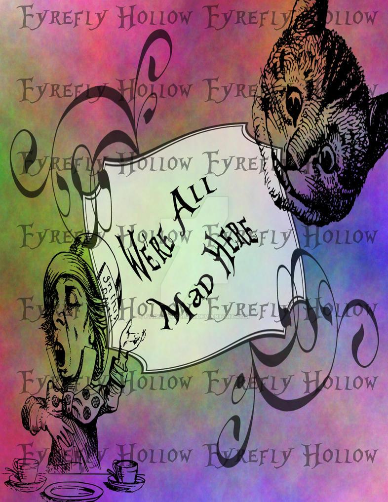MadHatterMadHere85x11Watermark by FyreflyHollow