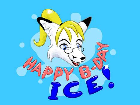 Happy Birthday, Ice