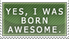 Stamp: Born Awesome by SkybornJazzHands