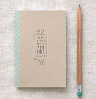 Little Brown Book of Art Stuff by happydappybits