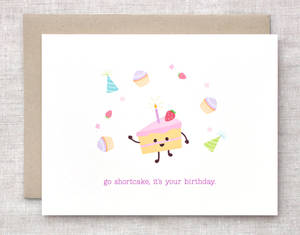 Go Shortcake, It's Your Birthday - Card
