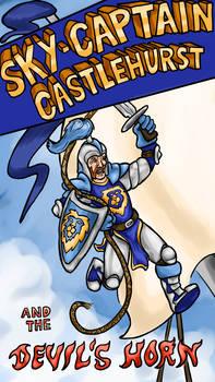 Sky-Captain Castlehurst and the Devil's Horn
