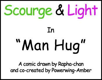 Scourge + Light: Man Hug by Rapha-chan