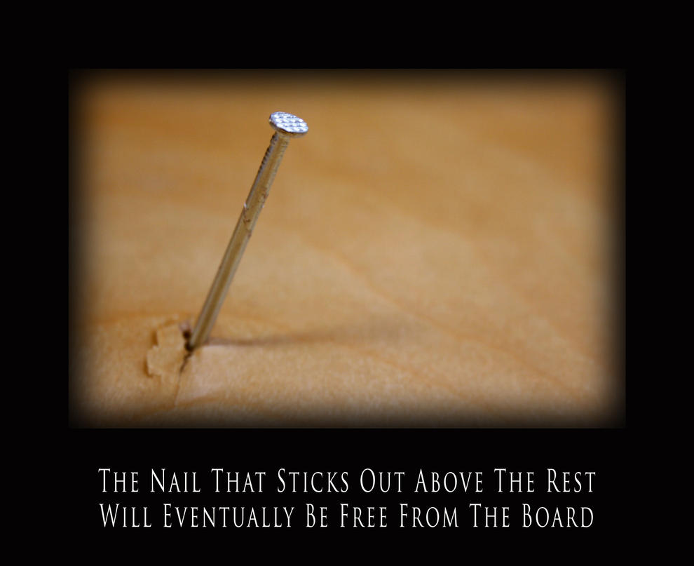 The nail that sticks out... by FightTheAssimilation on DeviantArt