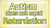 Autism does not equal...