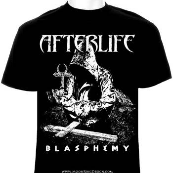 Afterlife-blasphemy-t-shirt-design-graphic-custom- by MOONRINGDESIGN