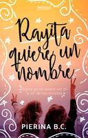 Rayita quiere un nombre by GDanyelle