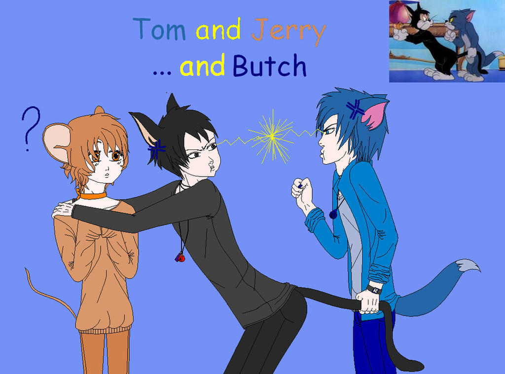 Tom and Jerry ... and Butch by Fallsoffthesky on DeviantArt