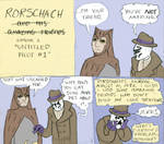 Rorschach And His...uh...