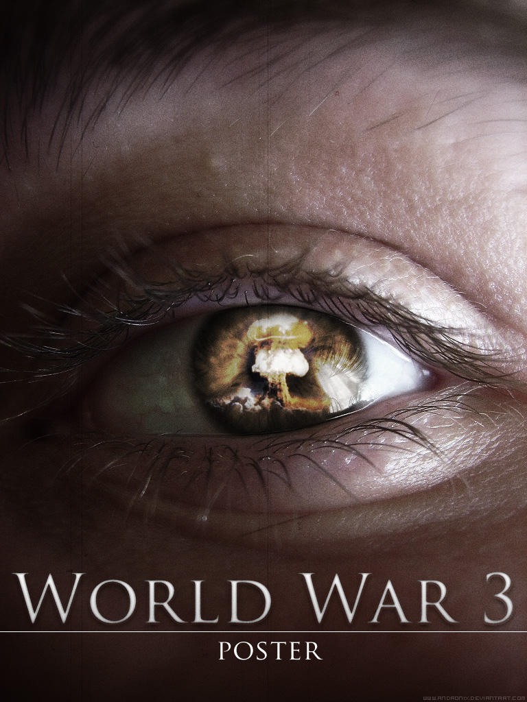 World War 3 Poster by AndroniX