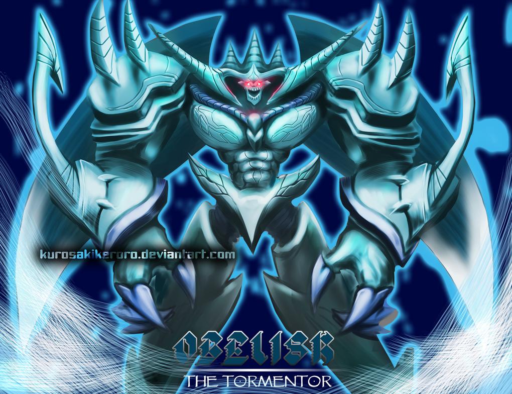 OBELISK The Tormentor By KurosakiKeroro