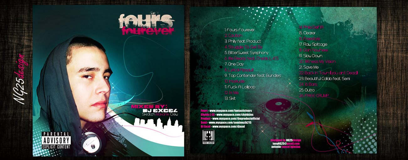 Fours Forever Mixtape CD by NG25Lab