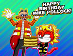 Happy (Belated) Birthday Mike Pollock! by CreamsFriend