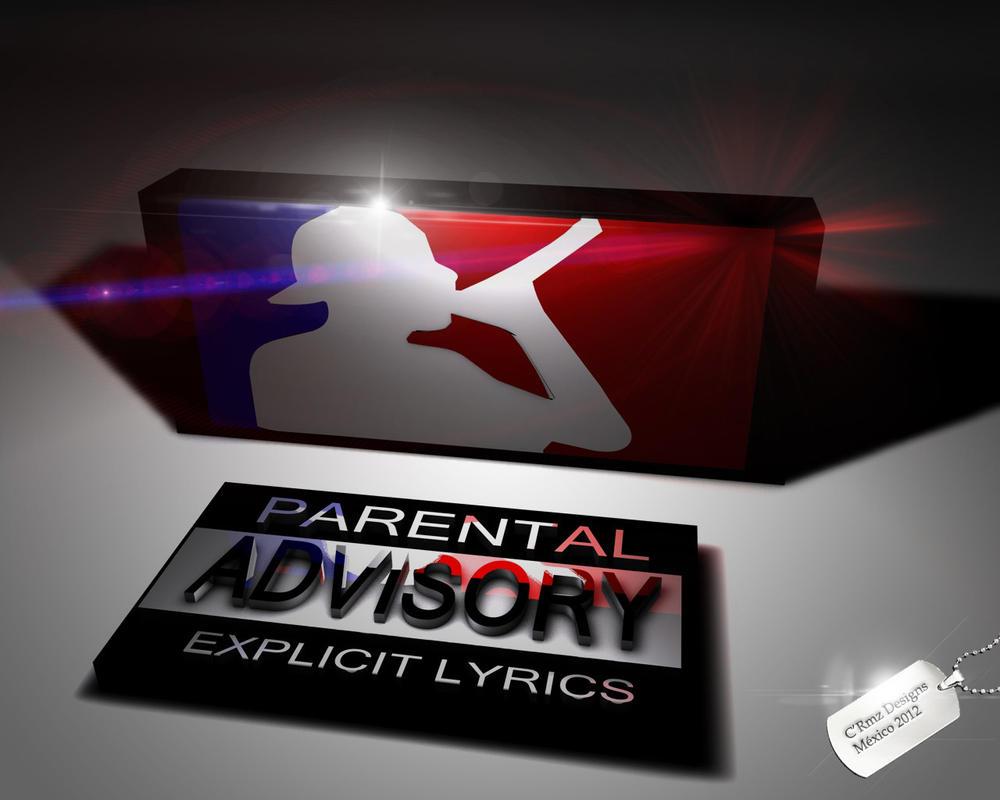 Rap Parental Advisory 3D By CRmzDesigns