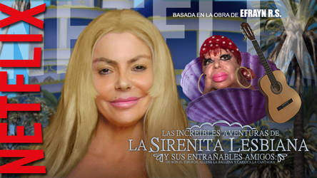 LA SIRENITA LESBIANA - Live Action (Netflix) by Efrayn