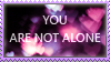 You Are Not Alone by twistedangel0