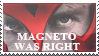Magneto Was Right Stamp by centric-prometheus