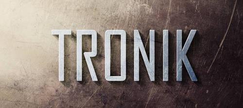 Tronik Steel