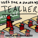 Uses For A Dalek #3: Teacher
