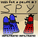 Uses For A Dalek #7: Spy by UrLogicFails
