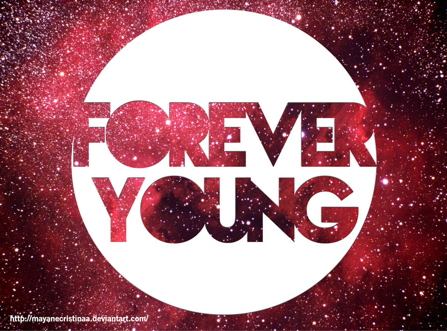 Forever Young by mayanecristinaa on DeviantArt