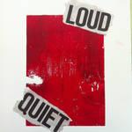 Loud!Quiet