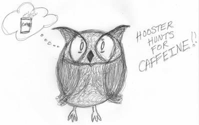 Hooster Hunts Your Caffeine Meme by BakaTheIdiot
