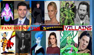Fancasting the Superman Villains