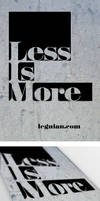 Less Is More Poster by spinal123