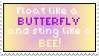 Float like a butterfly stamp by Savanah25