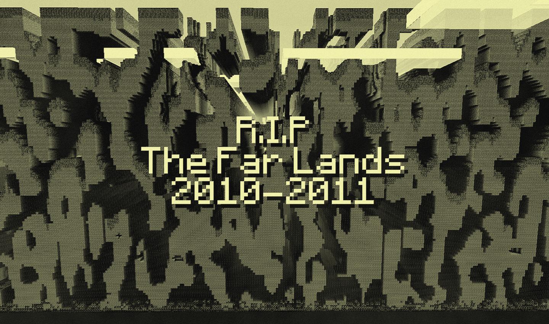 R I P The Far Lands by LockRikard on DeviantArt