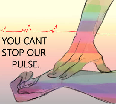 You Cant Stop Our Pulse