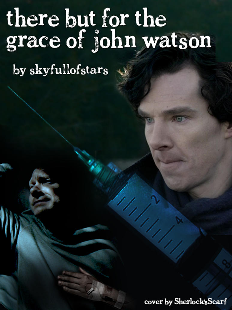 There But For The Grace Of John Watson Chapter 1