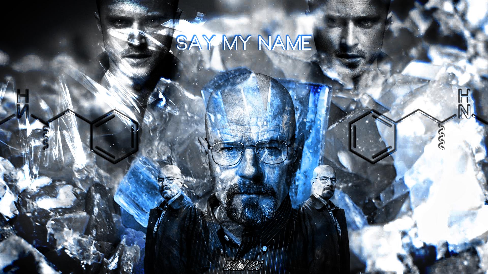 Breaking Bad Say My Name By BillelBe