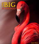 The Big Flamingo by Sandybelle
