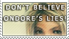 :stamp: Don't believe them by GoldphishCrackers