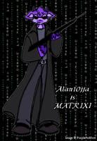 Alan10jja is MATRIXI by RoseSagae
