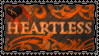 HEARTLESS stamp by DeviantSith