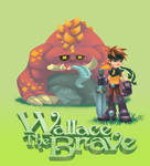 Wallace The Brave 2