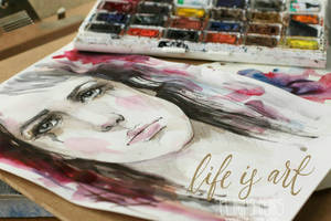 Life is art by ElinasArt