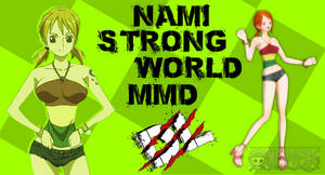 MMD One Piece Nami Strong World DL