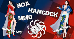 MMD Boa Hancock Amazon Lily and Rusukaina DL
