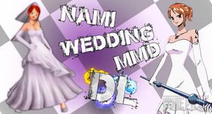 MMD One Piece Nami Wedding DL