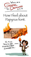 Woes of a Graphic Designer - Kill it with Fire by OnTheMountainTop