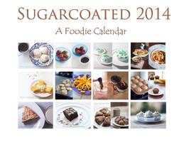 Sugarcoated: a 2014 Foodie Calendar