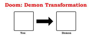 Doom: Demon Transformation blank meme