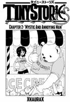 Tiny Stories Chapter 2 'Mystic and annoying man'
